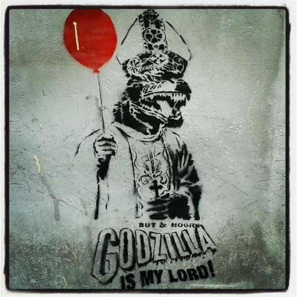 Godzilla is my Lord #streetart
